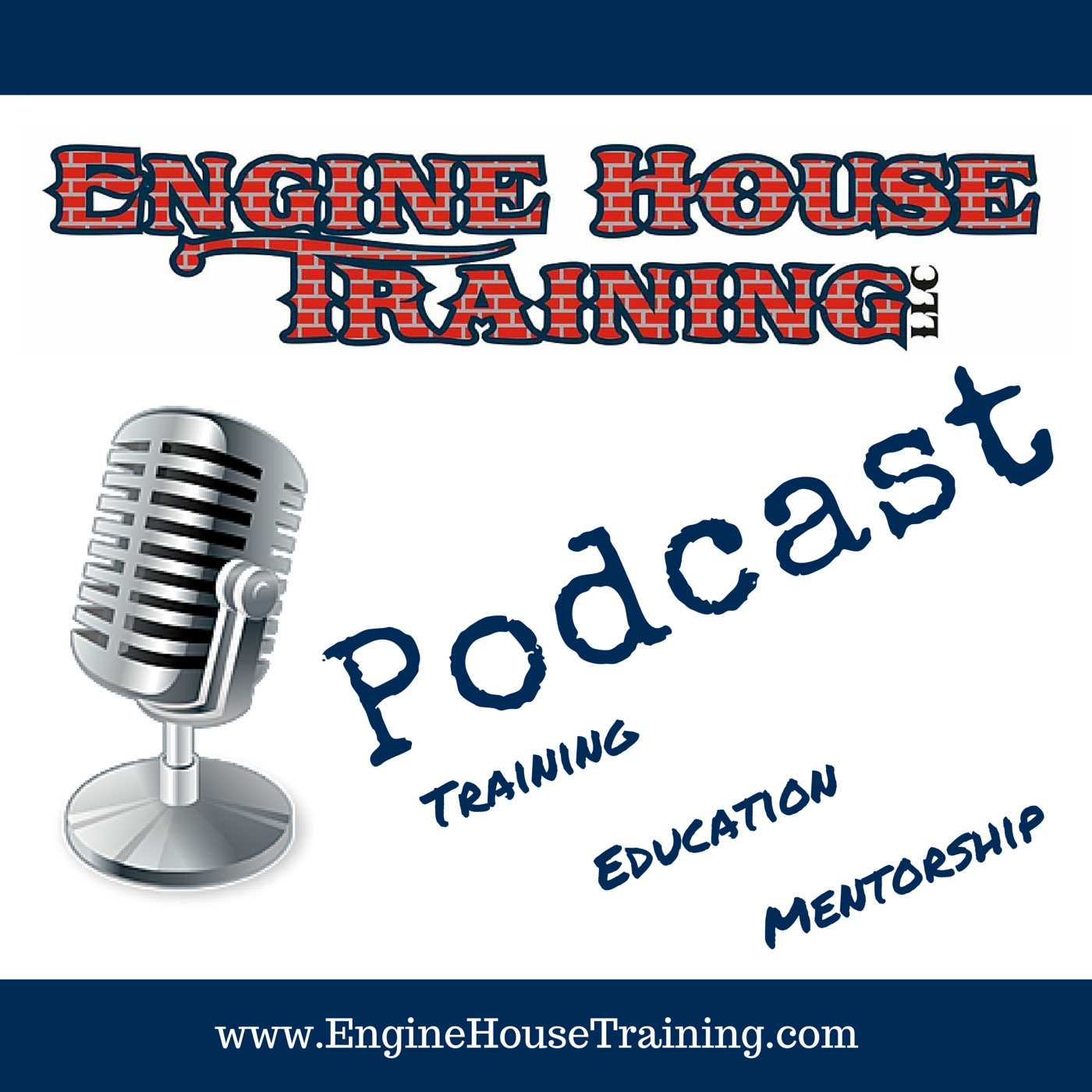 Engine House Training Podcast