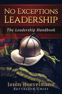 No Exceptions Leadership: The Leadership Handbook