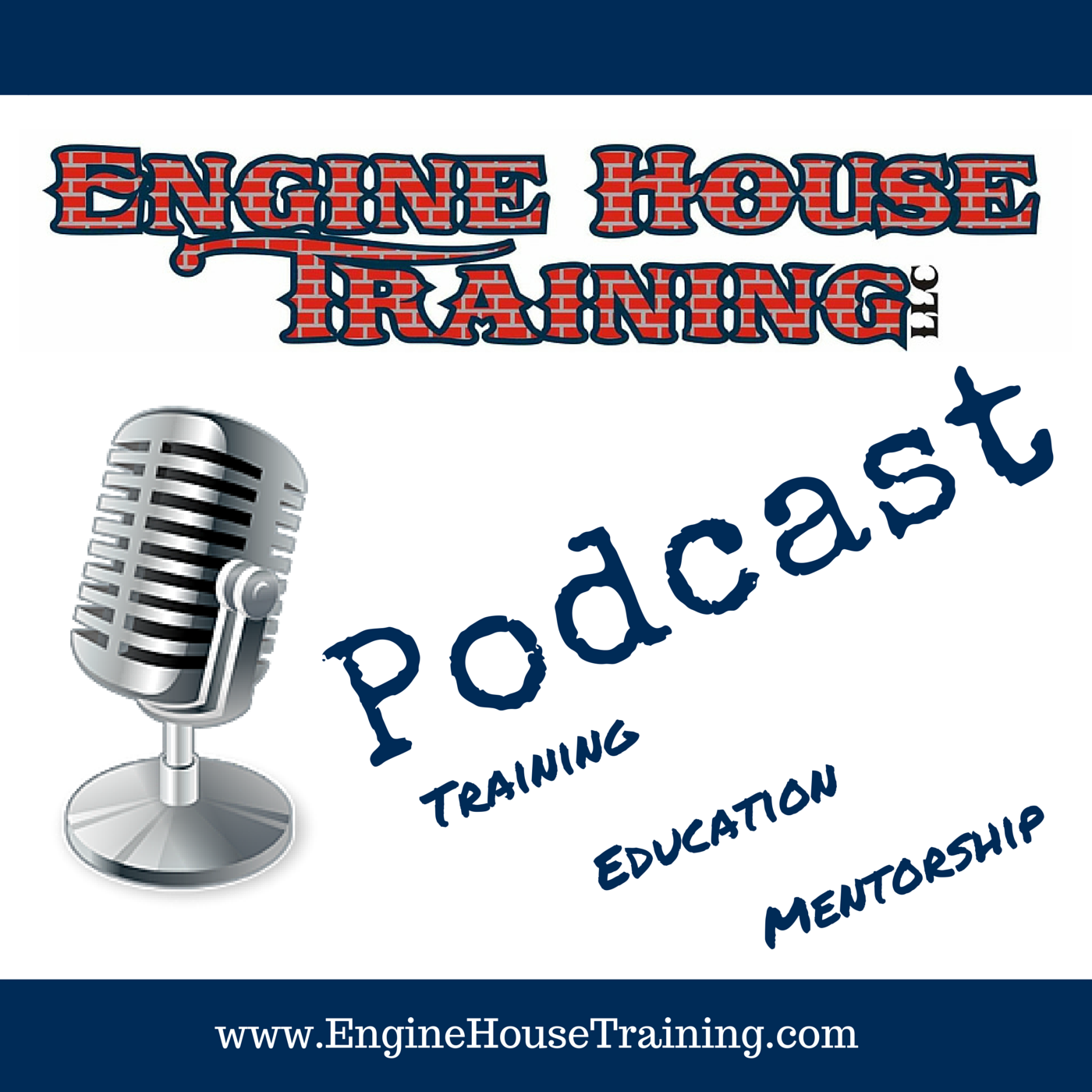 Engine House Training, LLC Podcast and Blog